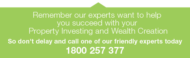 Talk to Smarter Property Group on 1800 257 377 and let us help you develop a Property Investment Plan!